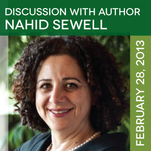 CANCELED: February 28, 2013: Discussion with author Nahid Sewell