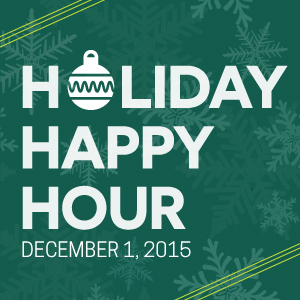 Past Event - December 1: Holiday Happy Hour