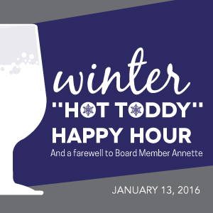 "Past Event - January 13: Winter ""Hot Toddy"" Happy Hour"
