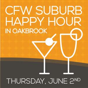 Past Event - CFW Suburb Happy Hour in Oakbrook