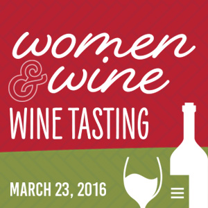 Past Event - March 23: Women & Wine Tasting Event