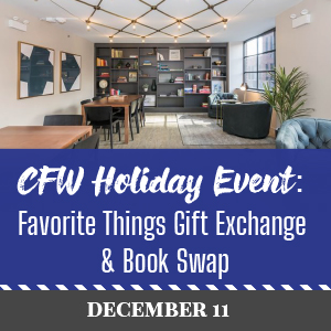 Past Event: December 11 - CFW Holiday Event: Favorite Things Gift Exchange & Book Swap
