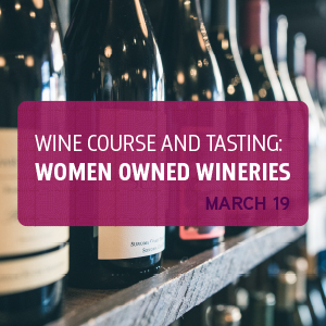 CANCELED -- March 19 - Wine Course and Tasting
